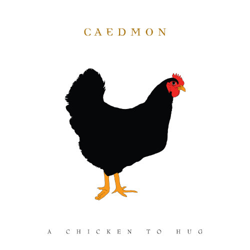 Caedm on Chicken to Hug sleeve art